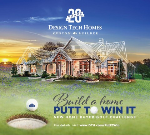 "Design Tech Homes Kicks Off ""Build a Home. Putt to Win It"" Promotion ..."